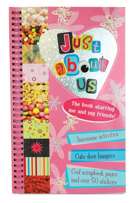 Just About Us Scrap Book